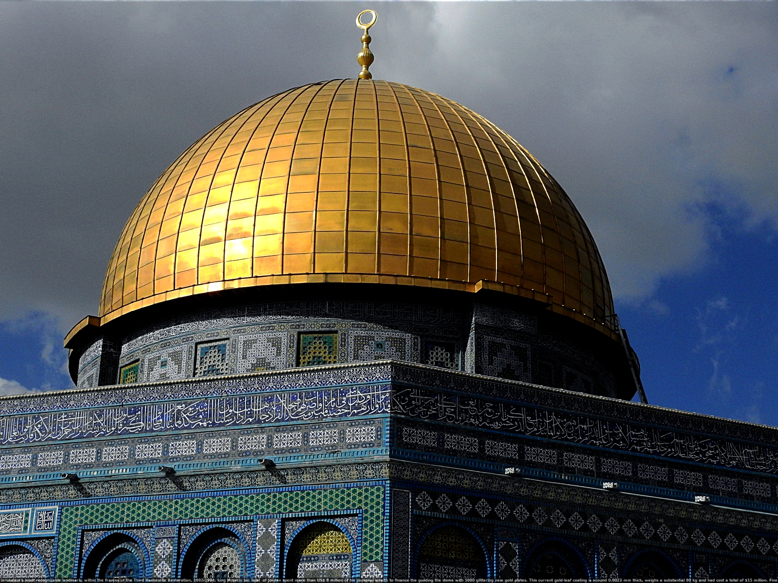Dome of the Rock, a close up of the Jerusalem's most recognizable landmark; within the frames of the Third Hashemite Restoration, 1992-1994, king Hussein bin Talal  of Jordan spent more than US$ 8 million of his personal wealth to finance the guilding the dome with 5000 glittering new gold plates. This current gold-leaf coating is around 0.0023 mm thick, weighs a substantial 80 kg and had cost a total of $15 million. Fine Art Photography by Zbigniew Halat